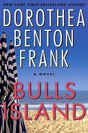 Bulls Island by Dorothea Benton Frank: NOOK Book Cover