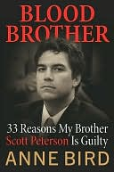 download Blood Brother : 33 Reasons My Brother Scott Peterson Is Guilty book