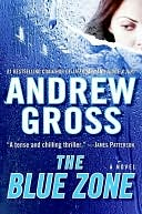 The Blue Zone by Andrew Gross: NOOK Book Cover