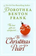 The Christmas Pearl by Dorothea Benton Frank: NOOK Book Cover