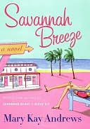 Savannah Breeze by Mary Kay Andrews: NOOK Book Cover