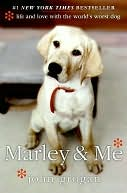 Marley &amp; Me by John Grogan: NOOK Book Cover