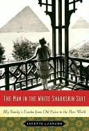 Man in the White Sharkskin Suit by Lucette Lagnado: NOOK Book Cover
