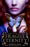 Fragile Eternity (Wicked Lovely Series #3) by Melissa Marr: NOOK Book Cover