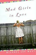 Mad Girls in Love by Michael Lee West: NOOK Book Cover