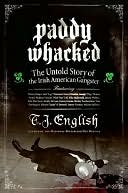 Paddy Whacked by T. J. English: NOOK Book Cover