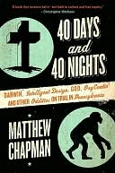 download 40 Days and 40 Nights : Darwin, Intelligent Design, God, OxyContin, and Other Oddities on Trial in Pennsylvania book