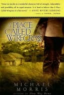 A Place Called Wiregrass by Michael Morris: NOOK Book Cover