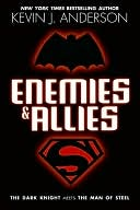 download Enemies and Allies : The Dark Knight Meets The Man of Steel book