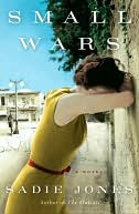 Small Wars by Sadie Jones: NOOK Book Cover