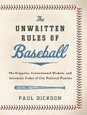 The Unwritten Rules of Baseball by Paul Dickson: NOOK Book Cover