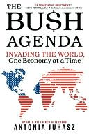 download Bush Agenda : Invading the World, One Economy at a Time book