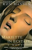 Mariette in Ecstasy by Ron Hansen: NOOK Book Cover