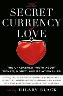 The Secret Currency of Love by Hilary Black: NOOK Book Cover