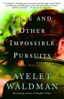 Love and Other Impossible Pursuits by Ayelet Waldman: NOOK Book Cover