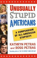 Unusually Stupid Americans by Kathryn Petras: NOOK Book Cover