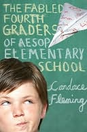 The Fabled Fourth Graders of Aesop Elementary School by Candace Fleming: NOOK Book Cover