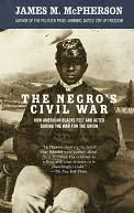 Negro's Civil War by James M. McPherson: NOOK Book Cover