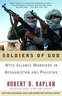 Soldiers of God by Robert D. Kaplan: NOOK Book Cover