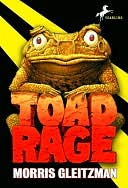 Toad Rage by Morris Gleitzman: NOOK Book Cover