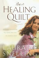 Healing Quilt by Lauraine Snelling: NOOK Book Cover