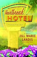 Heartbreak Hotel (Twilight Cove Trilogy Series #3) by Jill Marie Landis: NOOK Book Cover