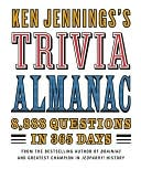 Ken Jennings's Trivia Almanac by Ken Jennings: NOOK Book Cover