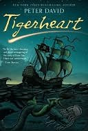 Tigerheart by Peter David: NOOK Book Cover
