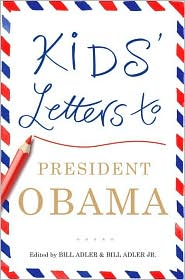 Kids' Letters to President Obama by Bill Adler: NOOK Book Cover