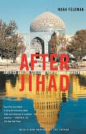 After Jihad by Noah Feldman: NOOK Book Cover