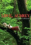 Love, Aubrey by Suzanne LaFleur: NOOK Book Cover