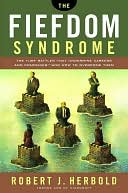 download Fiefdom Syndrome : The Turf Battles That Undermine careers and Companies - and How to Overcome Them book
