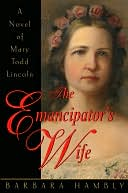 The Emancipator's Wife by Barbara Hambly: NOOK Book Cover