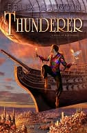 Thunderer by Felix Gilman: NOOK Book Cover