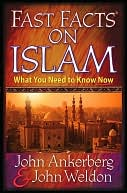 Fast Facts On Islam by John Ankerberg: NOOK Book Cover