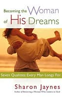 Becoming the Woman of His Dreams by Sharon Jaynes: NOOK Book Cover
