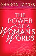 Power of a Woman's Words, The by Sharon Jaynes: NOOK Book Cover