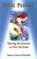 download Final Passage : Sharing the Journey as This Life Ends book