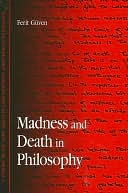 download madness and death in philosophy book