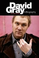 download David Gray : A Biography book