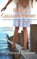 Driftwood Summer by Patti Callahan Henry: NOOK Book Cover