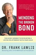 Mending the Broken Bond by Frank Lawlis: NOOK Book Cover