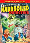 The Mystery of Merlin and the Gruesome Ghost (Humpty Dumpty Jr., Hardboiled Detective) by Vince Evans: NOOK Book Cover