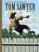 The Adventures of Tom Sawyer (Sterling Unabridged Classics Series) by Mark Twain: NOOK Book Cover
