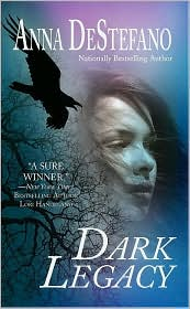 Dark Legacy by Anna DeStefano: NOOK Book Cover