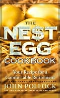 The Nest Egg Cookbook by John Pollock: NOOK Book Cover