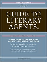 2009 Guide To Literary Agents by Chuck Sambuchino: NOOK Book Cover