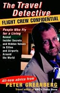 Travel Detective Flight Crew Confidential by Peter Greenberg: NOOK Book Cover