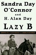 Lazy B by Sandra Day O'Connor: NOOK Book Cover