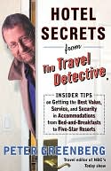 Hotel Secrets from the Travel Detective by Peter Greenberg: NOOK Book Cover